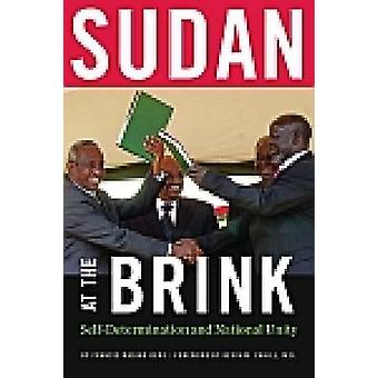 Sudan at the Brink - Self-Determination and National Unity by Francis