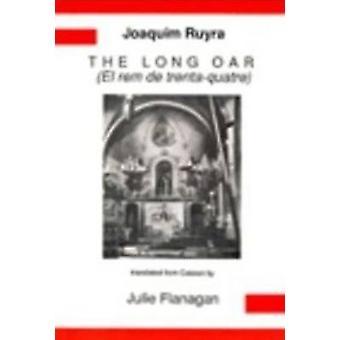 Joaquim Ruyra - The Long Oar - El Rem de Trenta-Quatre by Julie Flanaga