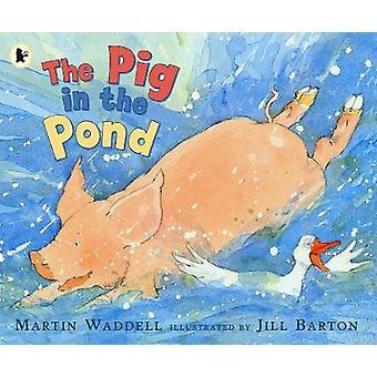マーティン ワッデル - ジル ・ バートン - 9781406301595 によって池の豚 B
