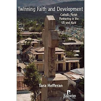 Twinning Faith and Development - Catholic Parish Partnering in the US