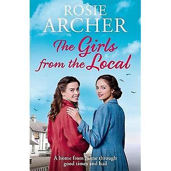 Die Mädchen von der lokalen von Rosie Archer - 9781786483553 Buch