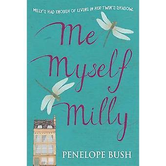 Me yo Milly por Penelope Bush - libro 9781848122529