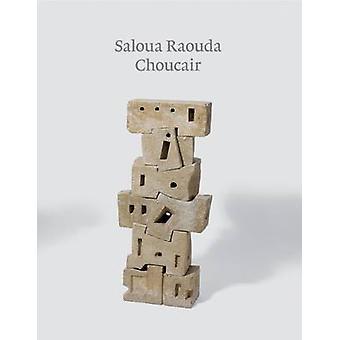 Saloua Raouda Choucair by Jessica Morgan - 9781849761246 Book