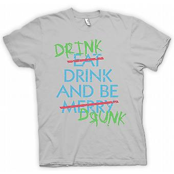 Drink Drive And Be Drunk- Eat Drink and Be Merry - Funny  - 100% Cotton Short Sleeve Mens T Shirt