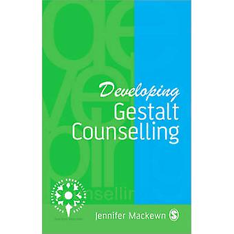 Developing Gestalt Counselling by Jennifer Mackewn - 9780803978614 Bo