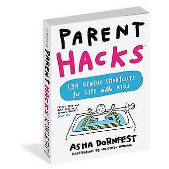 Överordnade Hacks av Asha Dornfest - 9780761184317 bok