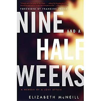 Neuneinhalb Wochen: A Memoir of a Love Affair (P.S.)