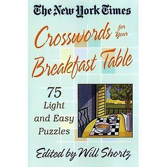 New York Times ristisanatehtäviä aamiaispöytään: kevyt ja helppo palapelit (New York Times ristisanatehtävä palapelit)
