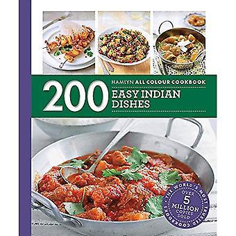 Hamlyn All Farbe kochen: 200 einfach indische Gerichte: Hamlyn All Farbe Kochbuch - Hamlyn All Farbe Küche