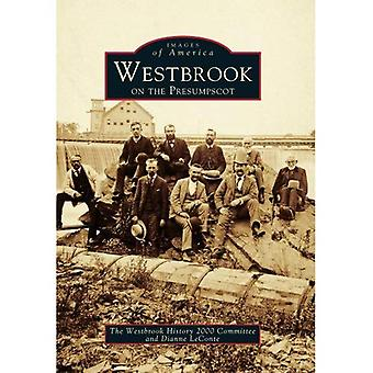 Westbrook on the Presumpscot (Images of America)