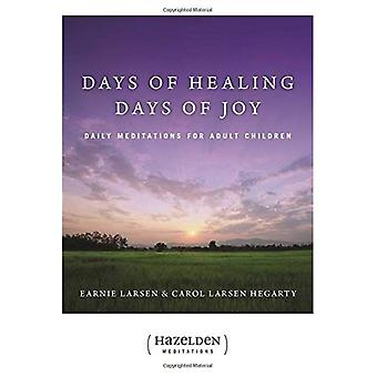 Days of Healing, Days of Joy: Daily Meditations for Adult Children