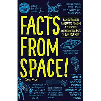 Facts from Space!: From Super-Secret Spacecraft to Volcanoes in Outer Space, Extraterrestrial Facts to Blow Your...
