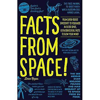 Fakten aus dem Weltraum!: von super-geheimen Raumfahrzeug, Vulkane im Weltraum, außerirdischen Fakten zu sprengen Ihre...
