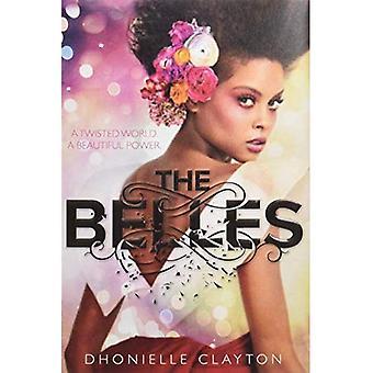 The Belles (Belles)