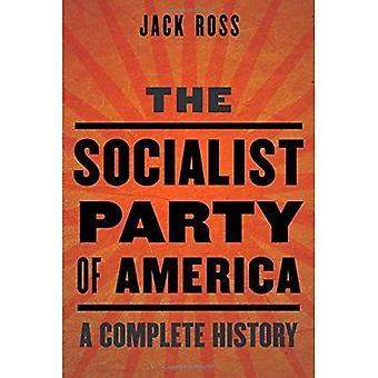 Socialistpartiet i Amerika: en komplett historik