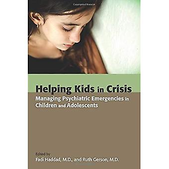 Helping Kids in Crisis: Managing Psychiatric Emergencies in Children and Adolescents