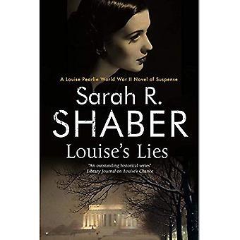 Louise's Lies: A 1940s Spy� Thriller Set in Wartime Washington D.C.