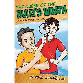 The Curse Of The Bully's Wrath/La Maldicion de la Ira del Abuson (Mickey Rangel Mystery)