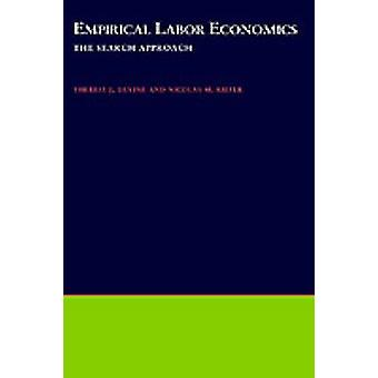 Empirical Labor Economics The Search Approach by Devine & Theresa J.