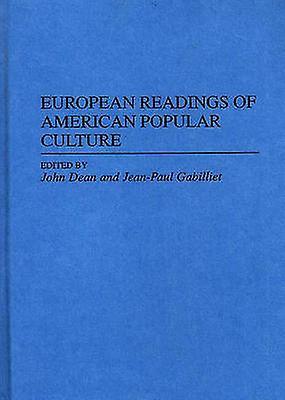 European Readings of American Popular Culture by Dean & John