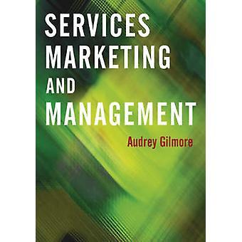 Servicios de Marketing y gestión por Gilmore y Audrey