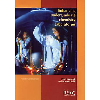 Enhancing Undergraduate Chemistry Laboratories RSC by Carnduff & John