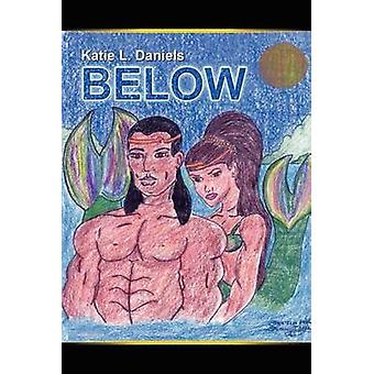 Below by Daniels & Katie L.