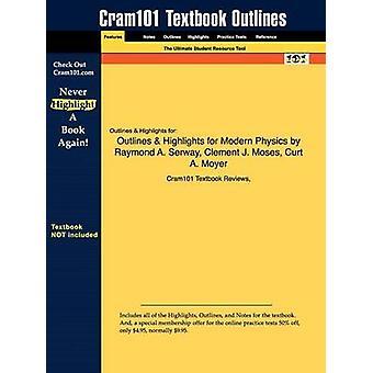Studyguide para moderno física 3ª edición de Serway Raymond A. ISBN 9780534493394 por comentarios de libros de texto de Cram101