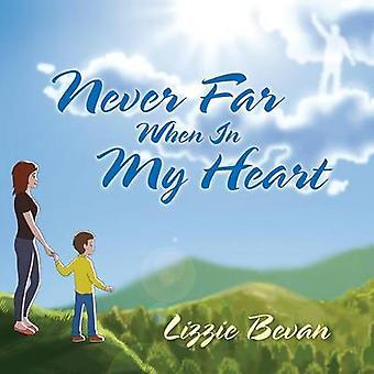 Aldrig langt når i mit hjerte af Bevan & Lizzie