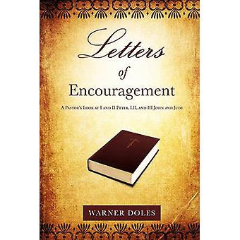 Letters of Encouragement by Doles & Warner