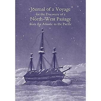 Tagebuch einer Reise für die Entdeckung der Nordwestpassage vom Atlantik zum Pazifik in den Jahren 181920 in seiner Majestys durchgeführt Schiffe Hecla und Griper aus Minze von R.N F.R.S. & William Edward Parry