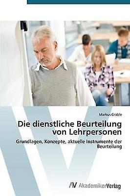 Die Dienstliche Beurteilung Von Lehrpersonen by Grable Markus