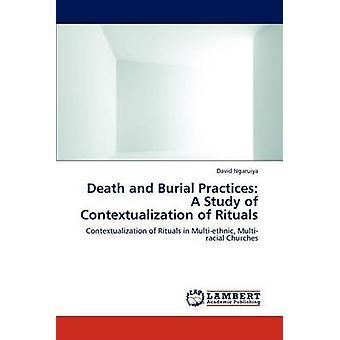 Um estudo de contextualização dos rituais por Ngaruiya & David práticas de morte e enterro