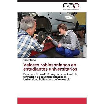 Valores Robinsonianos En Estudiantes Universitarios by Lamus Tibisay