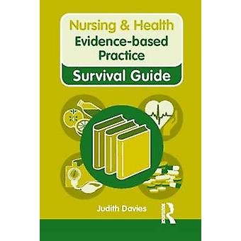 Evidence-Based Practice by Judith Davies - 9780273745556 Book