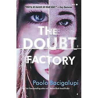 The Doubt Factory - A Page-Turning Thriller of Dangerous Attraction an