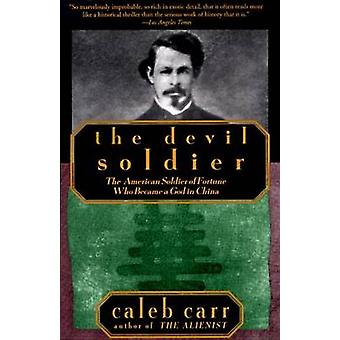 The Devil Soldier by Caleb Carr - 9780679761280 Book