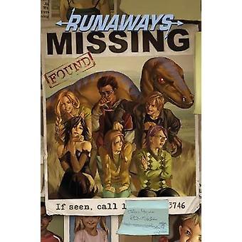 Runaways Vol. 3 - The Good Die Young by Brian K. Vaughan - Adrian Alph