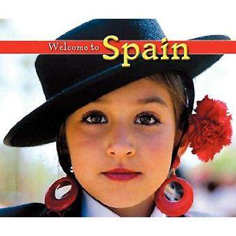 Welcome to Spain by Mary Berendes - 9781592969791 Book