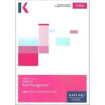 P3 RISK MANAGEMENT - EXAM PRACTICE KIT by KAPLAN PUBLSIHING - 9781784