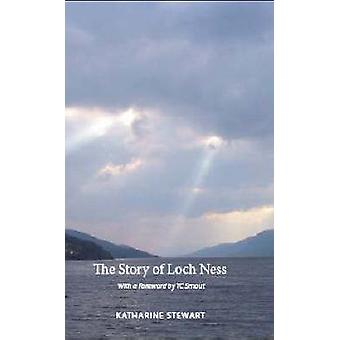 The Story of Loch Ness by Katharine Stewart - 9781905222773 Book