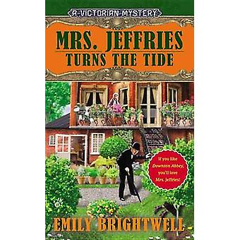 Mrs. Jeffries Turns the Tide by Emily Brightwell - 9780425252123 Book