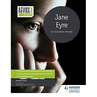 Study and Revise: Jane Eyre for GCSE (Study & Revise for Gcse) (Paperback) by Jones Mike