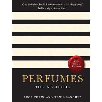 Perfumes: The A-Z Guide (Paperback) by Turin Luca Sanchez Tania