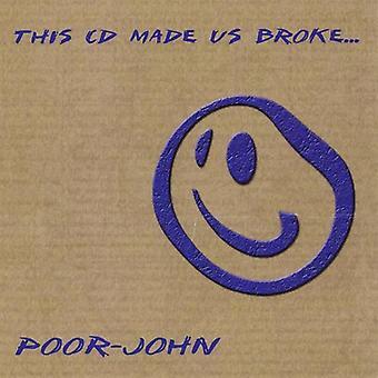 この CD を作った私たち破った [CD] USA 輸入 - 貧しい人々 ジョン