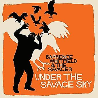 Barrence Whitfield & vilde - Under the Savage Sky [Vinyl] USA importerer