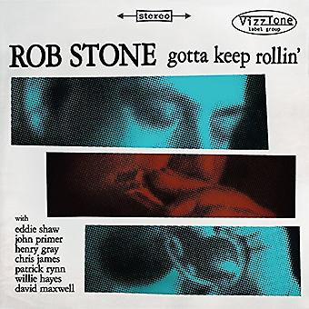 Rob Stone - Gotta holde Rollin [CD] USA import