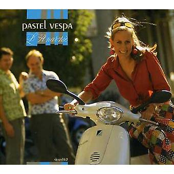 Pastel Vespa - L'Anarchie [CD] USA importerer