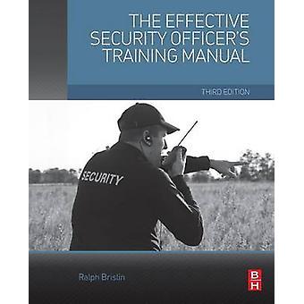 効果的なセキュリティの役員 Brislin ・ ラルフによるマニュアルを研修