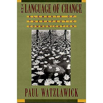 Language of Change par Paul Watzlawick
